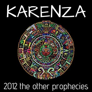 2012 - The Other Prophecies