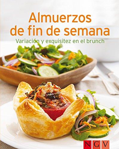 Almuerzos de fin de semana: Nuestras 100 mejores recetas en un solo libro (Spanish Edition)