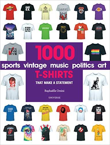 1000 T-Shirts: That Make a Statement