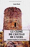 Le crime du château de l'Ours: Lagarde enquête en Combrailles