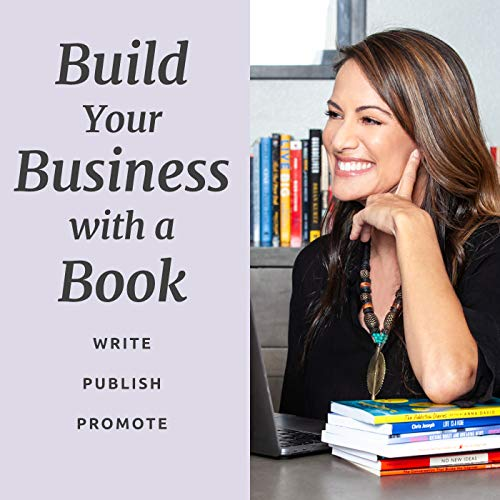 Build Your Business with a Book Podcast By Anna David cover art
