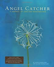 Angel Catcher: A Journal of Loss and Remembrance (Grief Recovery Handbook, Books About Loss, Bereavement Journal)