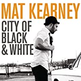 Songtexte von Mat Kearney - City of Black & White