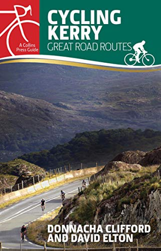Cycling Kerry: Great Road Routes (English Edition)