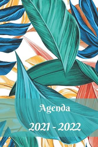 Agenda 2021-2022: Clair et Pratique.Organisateur et planificateur semainier | Sur 12 mois, août 2021 à juillet 2022 | Liste d objectifs, Calendrier mensuel, Notes| design tropical | Année Scolaire
