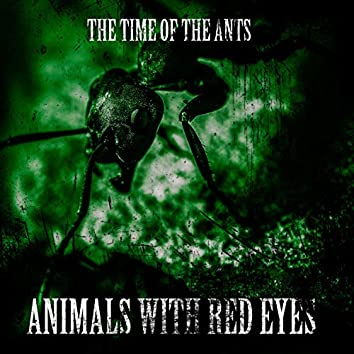 The Time of the Ants