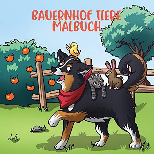 Bauernhof Tiere Malbuch: Für Kinder im Alter von 4-8 Jahren (Malbücher für Kinder, Band 5)