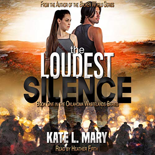 The Loudest Silence: A Post-Apocalyptic Zombie Novel audiobook cover art