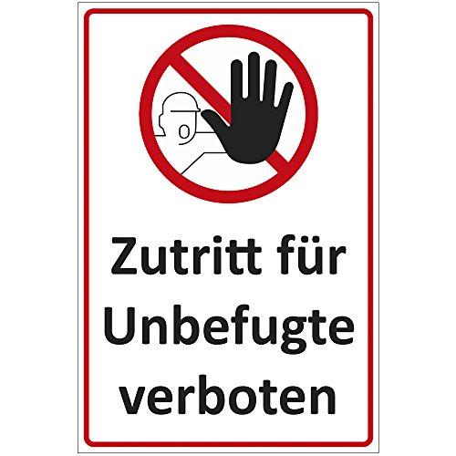 Schild Zutritt für Unbefugte verboten aus Alu/Dibond 200x300 mm - 3 mm stark