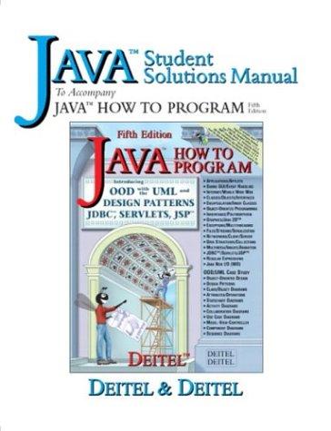 Java Student Solutions Manual: To Accompany Java How To Program
