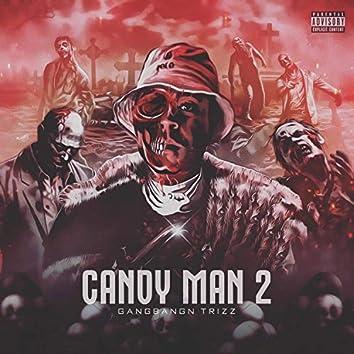Candy Man 2