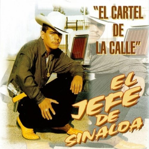 el cartel de la calle by El Jefe De Sinaloa on Amazon Music ...