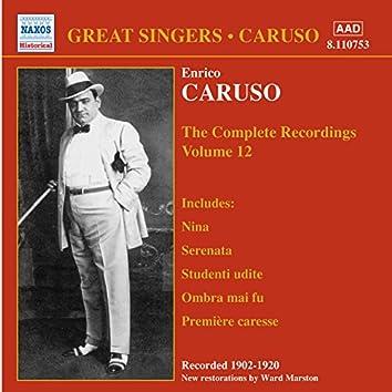 Caruso, Enrico: Complete Recordings, Vol. 12 (1902-1920)