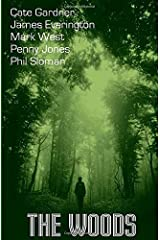The Woods (PentAnth) Paperback