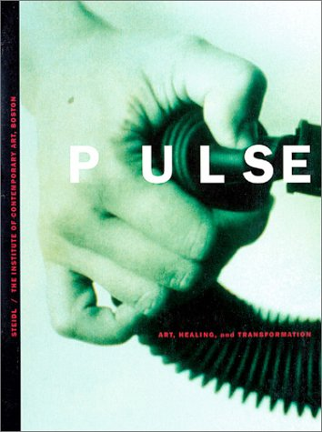 Pulse: Art, Healing And Transformation