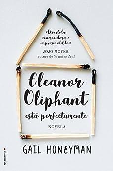 Eleanor Oliphant está perfectamente (Novela) PDF EPUB Gratis descargar completo
