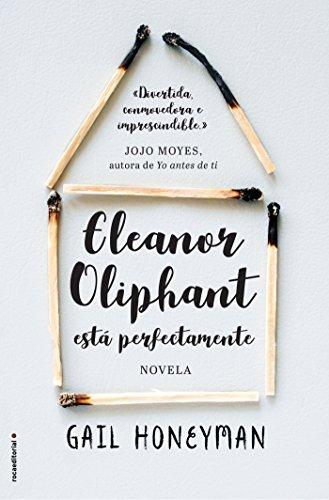 Eleanor Oliphant está perfectamente (Novela)