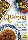 Quínoa: Recetas simples, sanas y sabrosas: 8 (Cocinar Naturalmente)