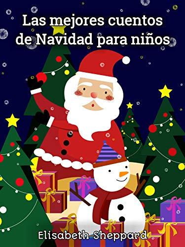 Las mejores cuentos de Navidad para niños: El día que atrapé a Santa Claus y más
