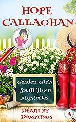 Death by Dumplings: A Garden Girls Cozy Mystery (Garden Girls Christian Cozy Mystery Series Book 4)