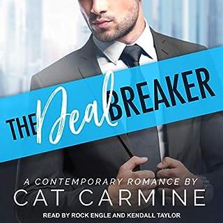The Deal Breaker     Breaking All the Rules Series, Book 1              Autor:                                                                                                                                 Cat Carmine                               Sprecher:                                                                                                                                 Rock Engle,                                                                                        Kendall Taylor                      Spieldauer: 11 Std. und 41 Min.     Noch nicht bewertet     Gesamt 0,0