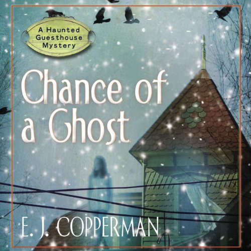 Chance of a Ghost audiobook cover art