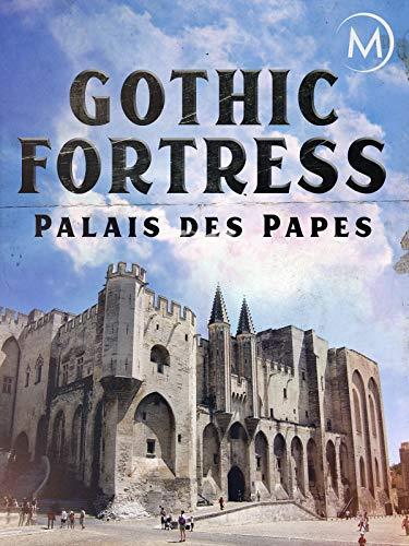 Gothic Fortress: Palais des Papes