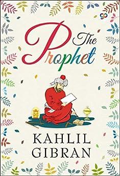 The Prophet by [Kahlil Gibran, GP Editors]