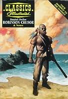 Robinson Crusoe (Classics Illustrated) 1578400430 Book Cover