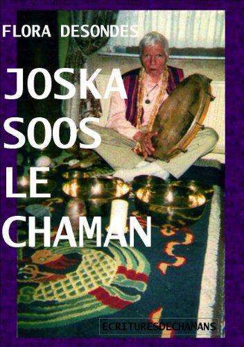 Joska Soos le Chaman