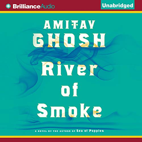River of Smoke audiobook cover art