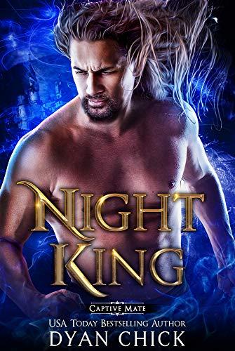 The Night King (Captive Mates Book 1) (English Edition)