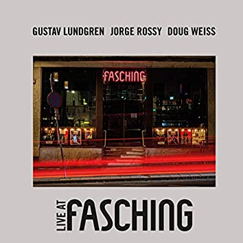 Live at Fasching - Side A