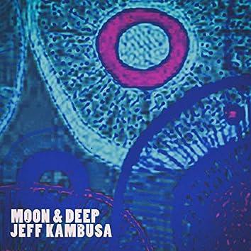 Moon & Deep