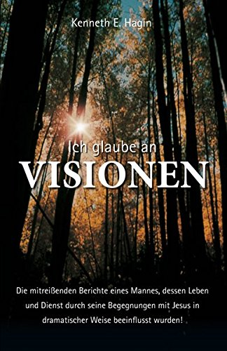 Ich glaube an Visionen