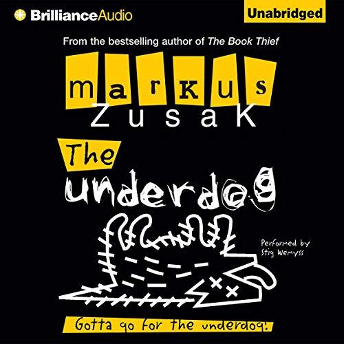 The Underdog Audiobook By Markus Zusak cover art