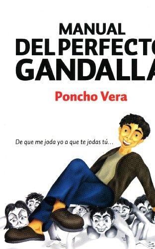 Manual del Perfecto Gandalla, El