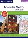 Rand Mcnally Louisville, Kentucky Metro (Rand McNally Louisville Metro Street Guide)