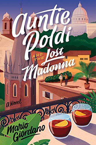 Auntie Poldi and the Lost Madonna: A Novel (An Auntie Poldi Adventure)