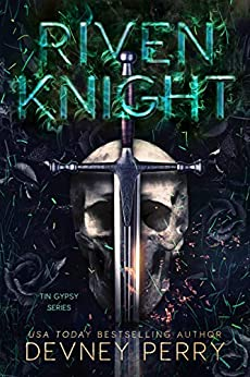 Riven Knight (Tin Gypsy Book 2) by [Devney Perry]
