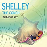 Shelley the Conch