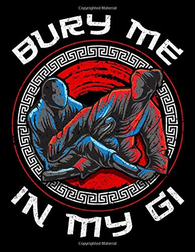 Bury Me In My Gi: Bury Me In My Gi Brazil Jiu Jitsu MMA Mixed Martial Arts 2020-2024 Five Year Planner & Gratitude Journal - 5 Years Monthly Calendar ... Reflection With Stoic Stoicism Quotes
