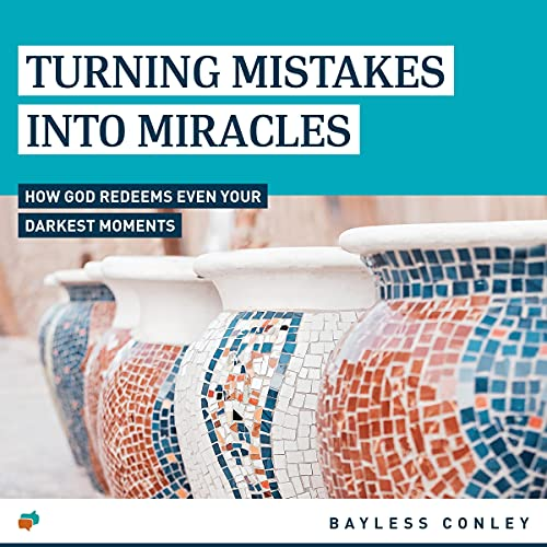 Turning Mistakes into Miracles cover art