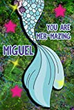 You Are Mer-Mazing Miguel: Wide Ruled | Composition Book | Diary | Lined Journal | Green With Mermaid Tail