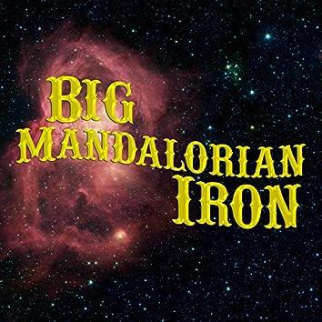 Big Mandalorian Iron