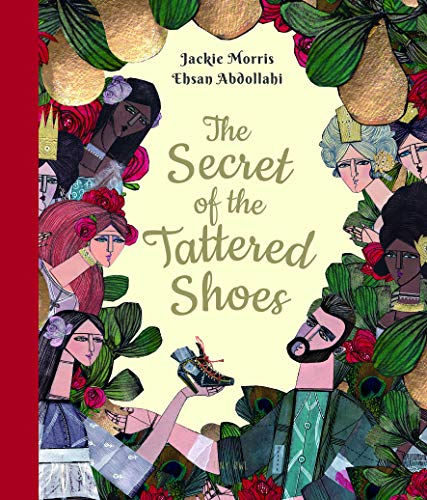 The Secret of the Tattered Shoes (One Story, Many Voices)