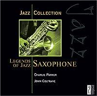 Legends of Jazz Saxophone