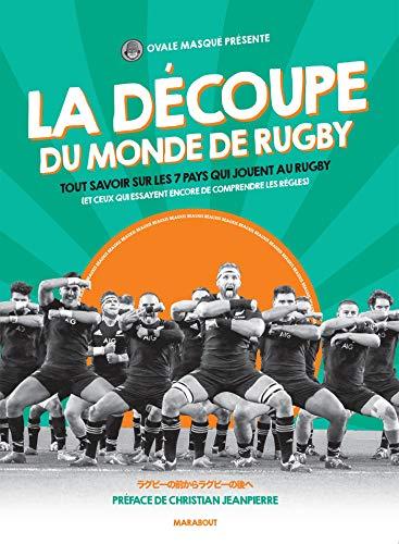 La découpe du monde de rugby : Tout savoir sur les 7 pays qui ...