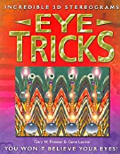 Eye Tricks : You Won't Believe Your Eyes