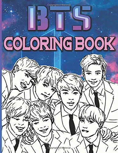 Bts Coloring Book: Bts Creativity & Relaxation Coloring Books For Kids And Adults! Relaxation